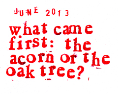monkey and sofia blog what came first, the acorn or the oak tree